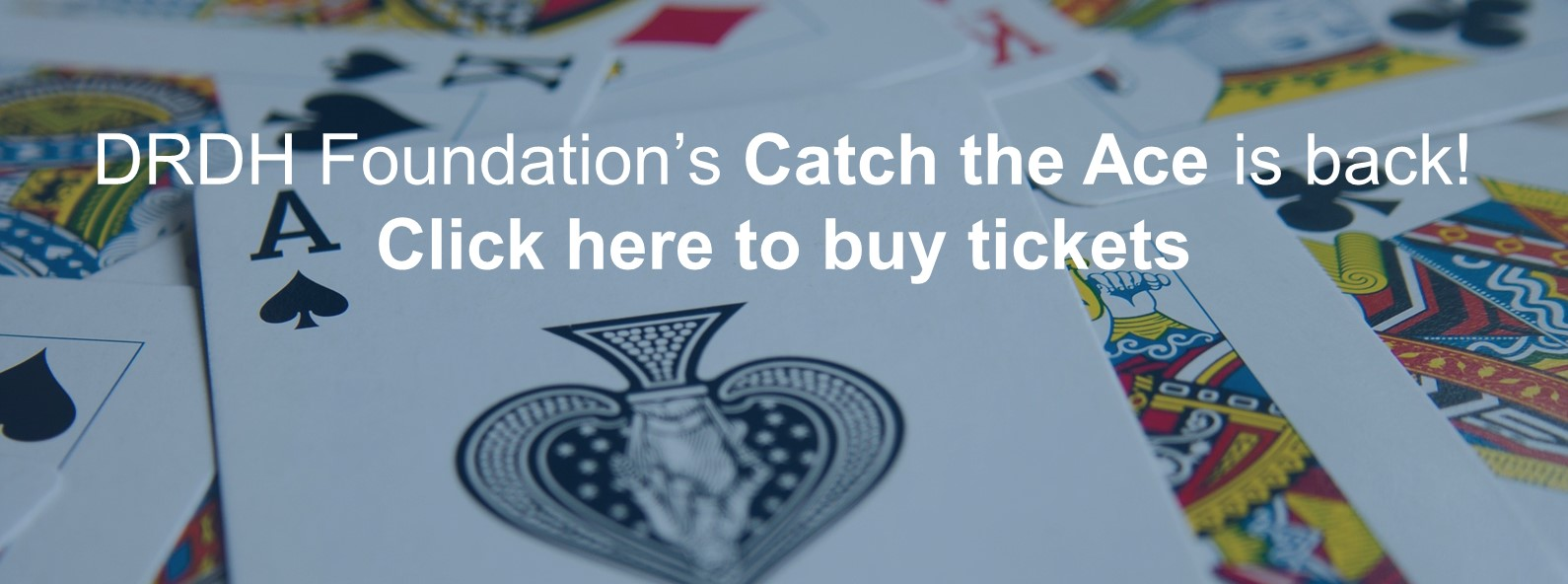 DRDH Foundation's Catch the Ace ticket link